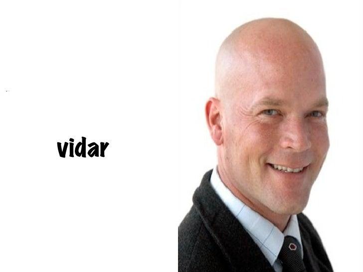 <ul><li>vidar </li></ul>