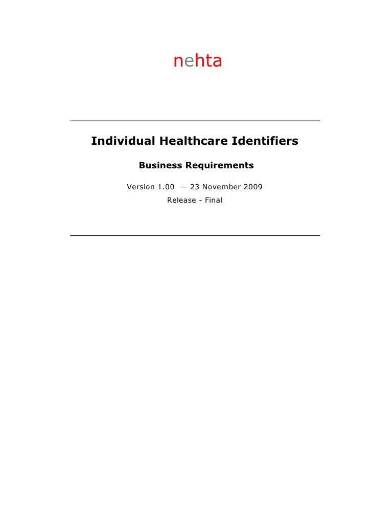 nehtaIndividual Healthcare Identifiers       Business Requirements     Version 1.00 — 23 November 2009              Releas...