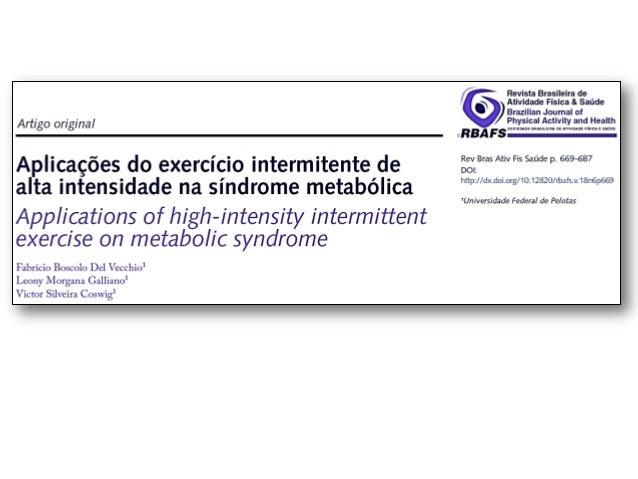 Reflexão inicial • Cuidados com a prescrição do Exercício Físico  150 a 250 min/semana - AF moderada - Evitar reganho de p...