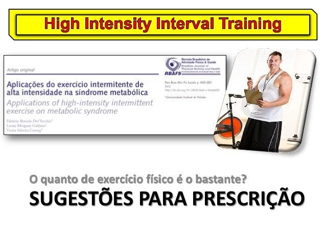 Treinamento intervalado de alta intensidade nos componentes da Síndrome Metabólica