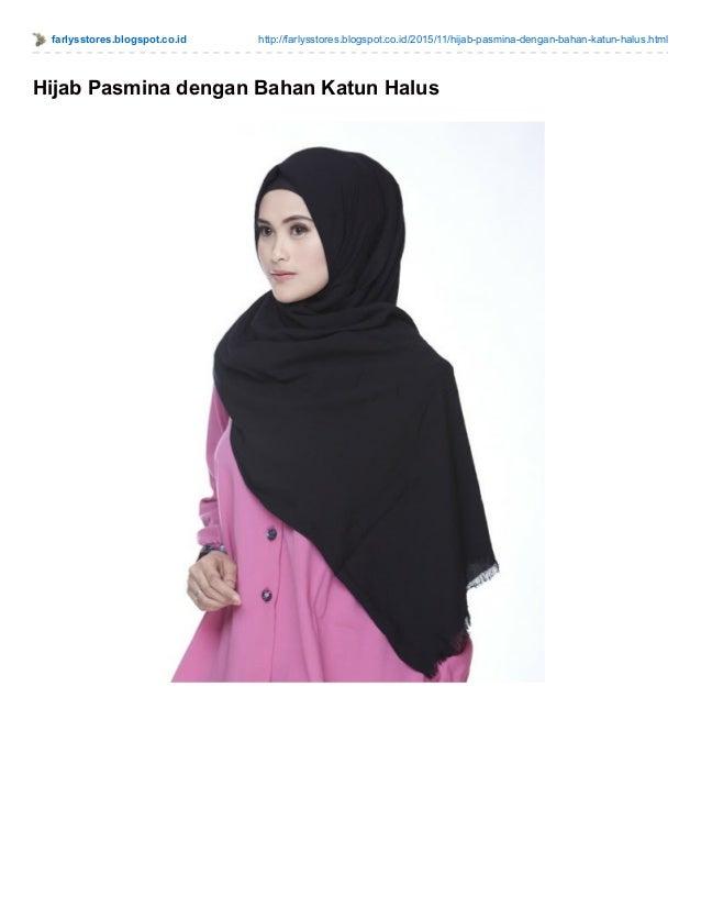farlysstores.blogspot.co.id http://farlysstores.blogspot.co.id/2015/11/hijab-pasmina-dengan-bahan-katun-halus.html Hijab P...