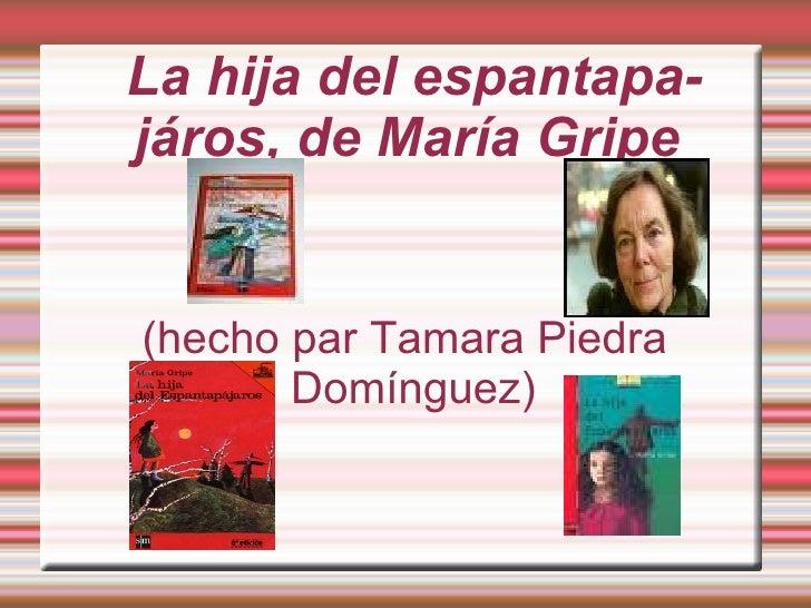 La hija del espantapajáros, de María Gripe  (hecho par Tamara Piedra Domínguez)