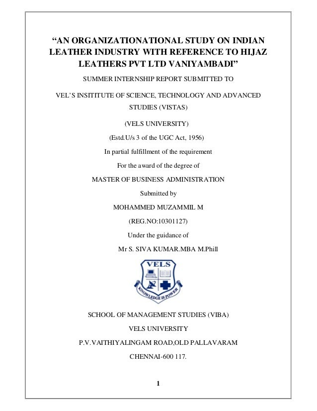 """AN ORGANIZATIONATIONAL STUDY ON INDIANLEATHER INDUSTRY WITH REFERENCE TO HIJAZ     LEATHERS PVT LTD VANIYAMBADI""       SU..."