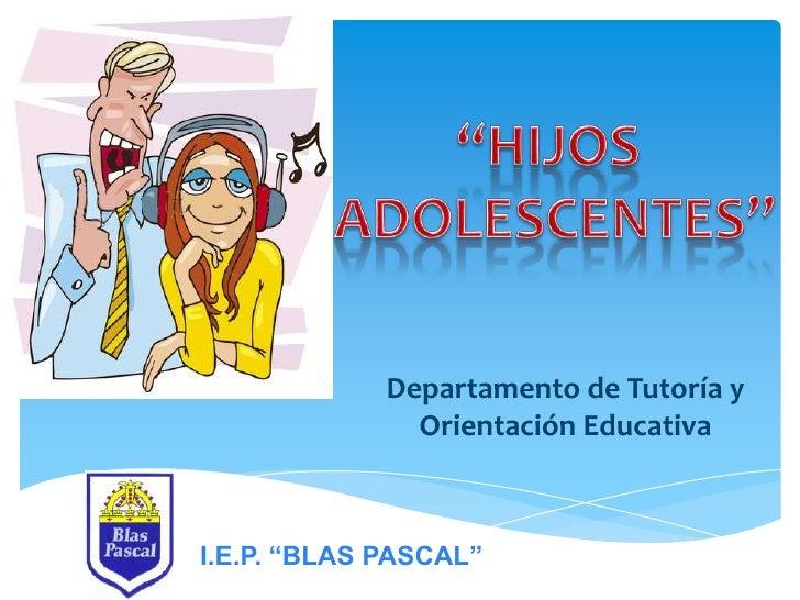 """Departamento de Tutoría y               Orientación EducativaI.E.P. """"BLAS PASCAL"""""""