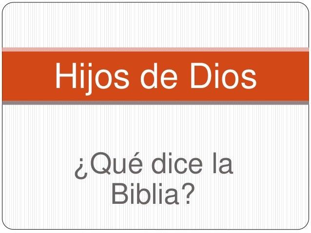 ¿Qué dice la Biblia? Hijos de Dios