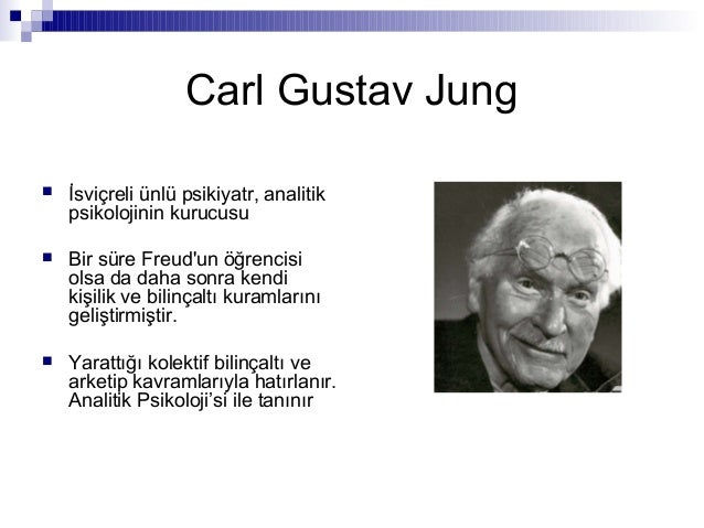 Carl Jung, Kolektif Bilinçaltı ve Arketipler Slide 2