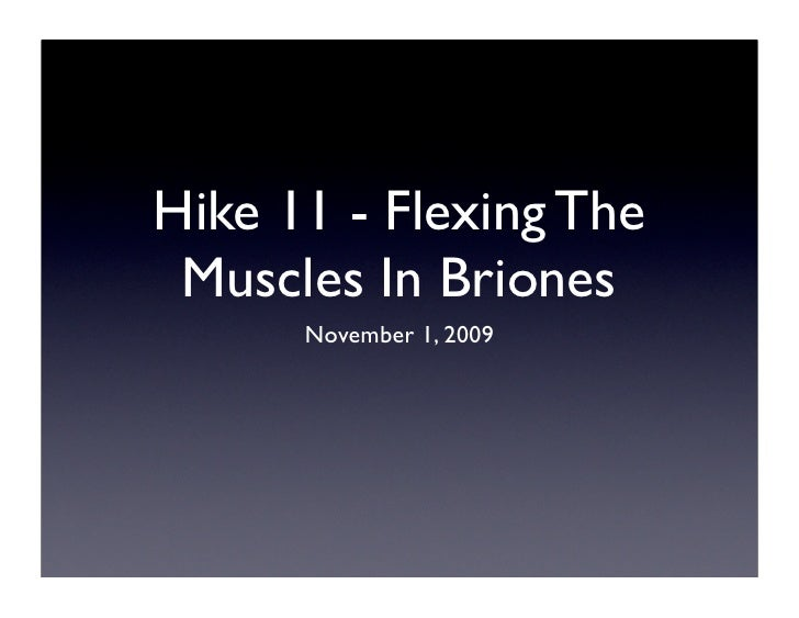 Hike 11 - Flexing The  Muscles In Briones       November 1, 2009