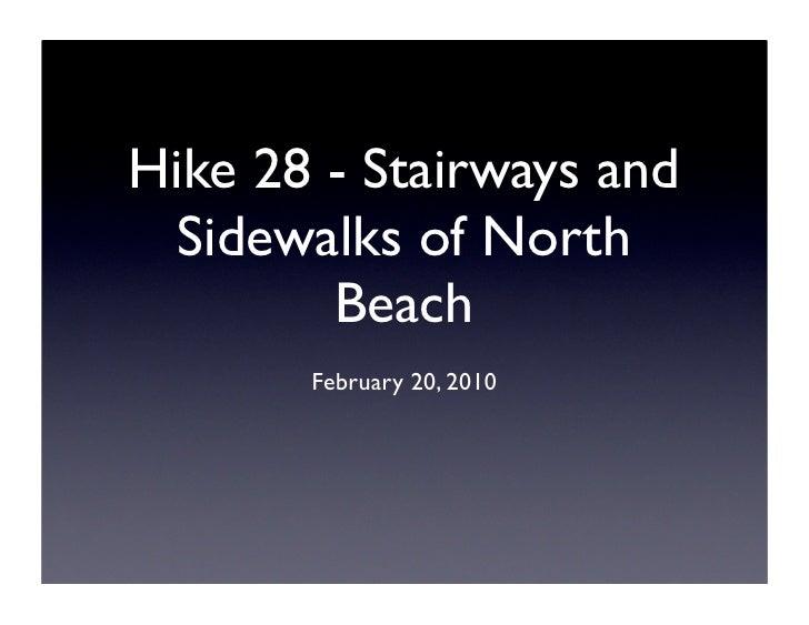 Hike 28 - Stairways and   Sidewalks of North         Beach        February 20, 2010