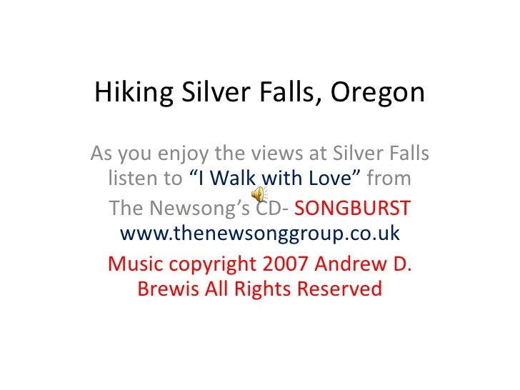 """Hiking Silver Falls, Oregon<br />As you enjoy the views at Silver Falls listen to """"I Walk with Love"""" from <br />The Newson..."""