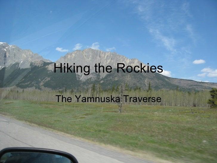 Hiking the Rockies The Yamnuska Traverse