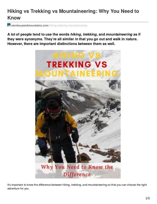 Hiking vs Trekking vs Mountaineering: Why You Need to Know monkeysandmountains.com /hiking-trekking-mountaineering A lot o...