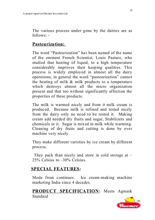 project report on havmore icecream Deliverable ist-2000-28298 ice-cream deliverable d22 ice-cream-phr-0404-01/janse april 2004 the ice-cream project final report.