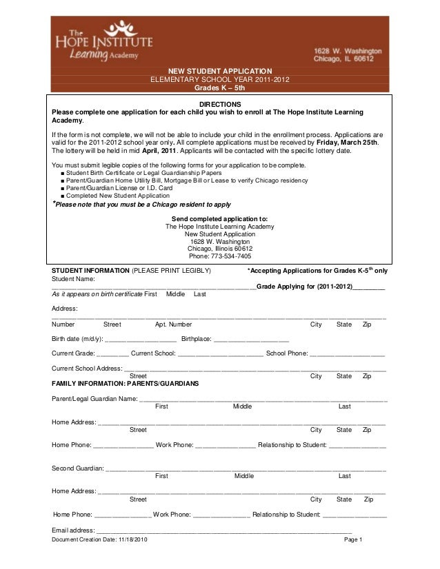 Document Creation Date: 11/18/2010 Page 1 NEW STUDENT APPLICATION ELEMENTARY SCHOOL YEAR 2011-2012 Grades K – 5th DIRECTIO...