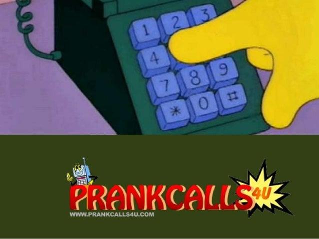 info@prankcalls4u.com www.prankcalls4u.com