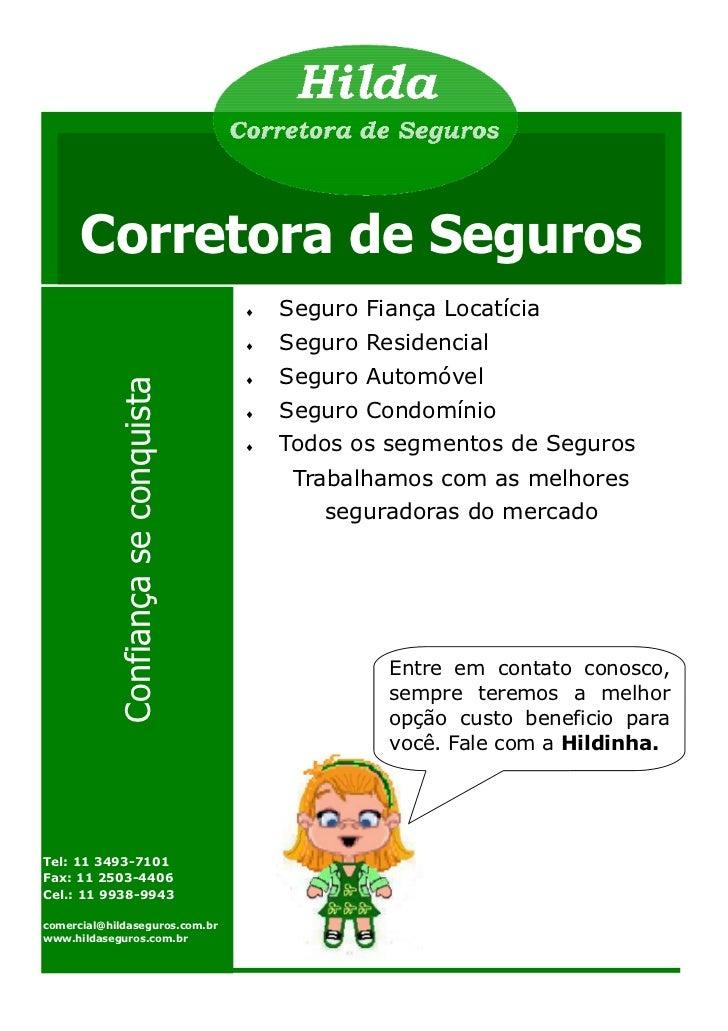 Corretora de Seguros                                      ♦   Seguro Fiança Locatícia                                     ...