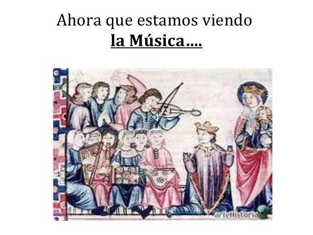 Ahora que estamos viendo la Música….