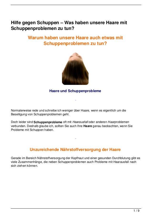 Hilfe gegen Schuppen – Was haben unsere Haare mitSchuppenproblemen zu tun?           Warum haben unsere Haare auch etwas m...