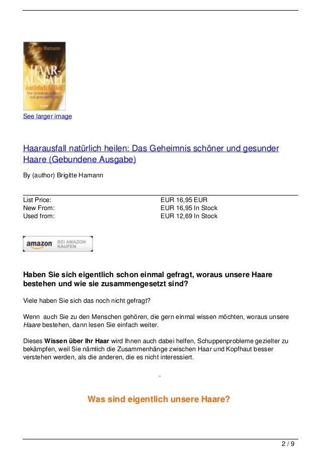 See larger imageHaarausfall natürlich heilen: Das Geheimnis schöner und gesunderHaare (Gebundene Ausgabe)By (author) Brigi...
