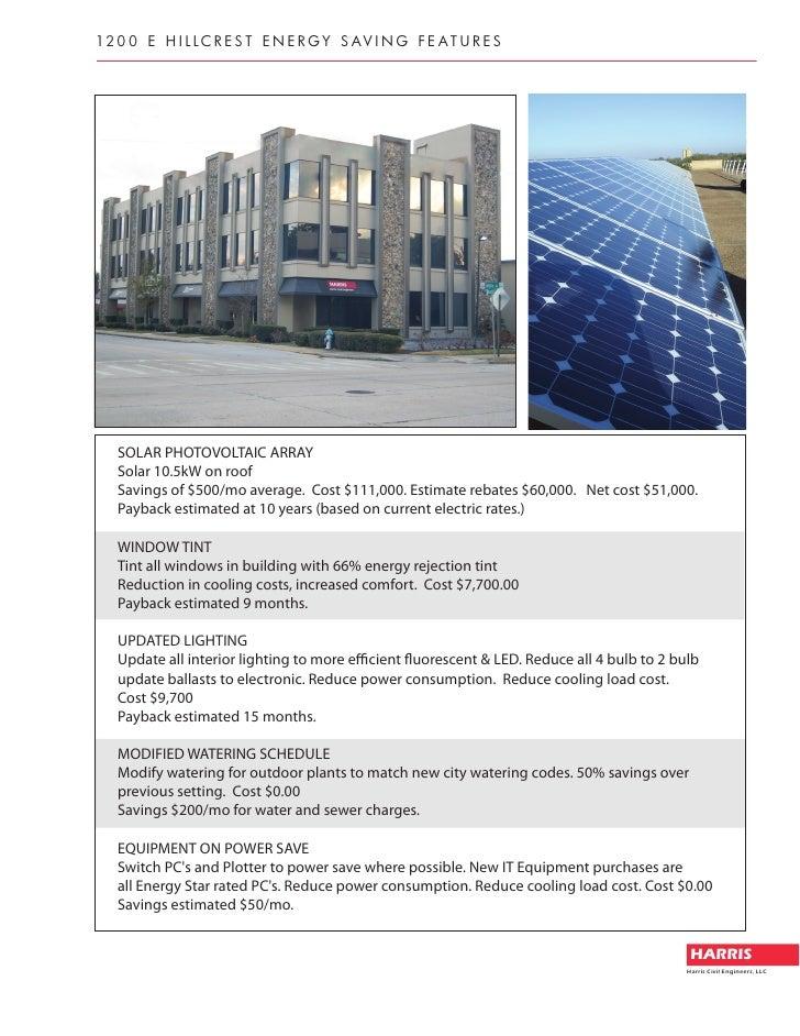 12 0 0 E H i l l c r E s T E n E r g y s a v i n g f E a T u r E s        SOLAR PHOTOVOLTAIC ARRAY    Solar 10.5kW on roof...