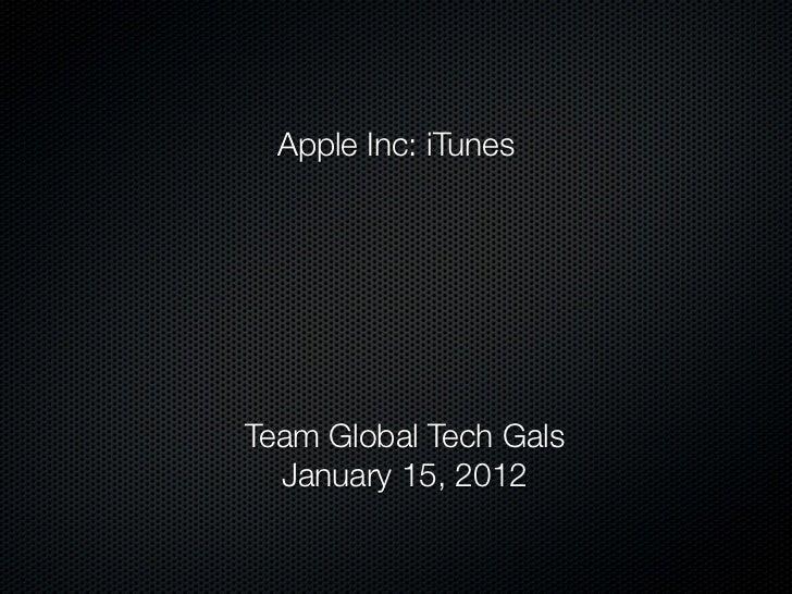 Apple Inc: iTunesTeam Global Tech Gals  January 15, 2012