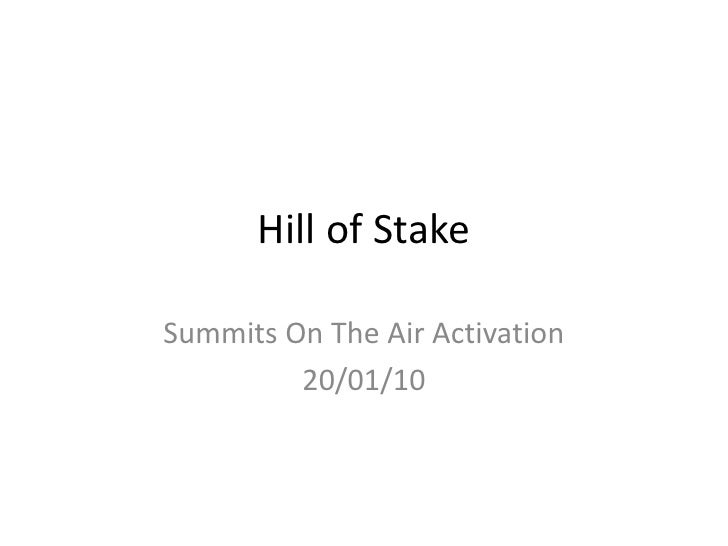 Hill of Stake<br />Summits On The Air Activation<br />20/01/10<br />