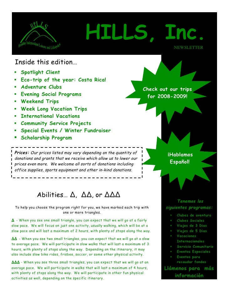 HILLS, Inc.                                     NEWSLETTER    Inside this edition…    Spotlight Client      Eco-trip of t...
