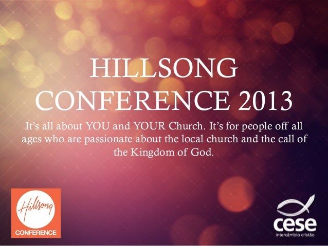 SHILLSONGCONFERENCE 2013It's all about YOU and YOUR Church. It's for people off allages who are passionate about the loca...
