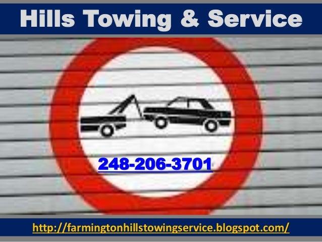 http://farmingtonhillstowingservice.blogspot.com/ Hills Towing & Service 248-206-3701