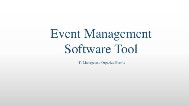 Event Management Software Tool -To Manage and Organize Events