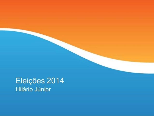 Eleições 2014  Hilário Júnior