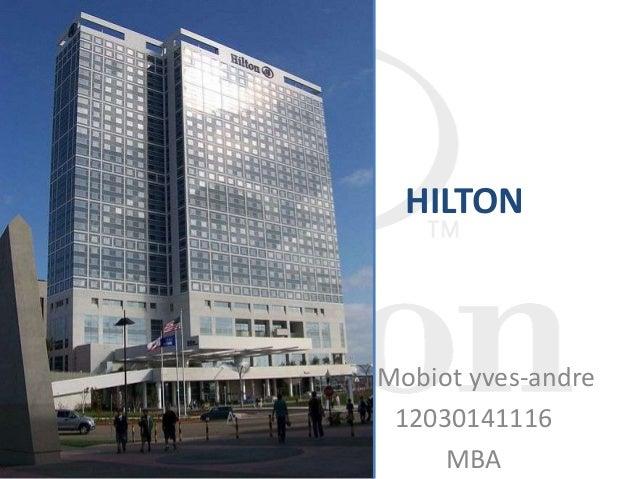 HILTONMobiot yves-andre12030141116MBA
