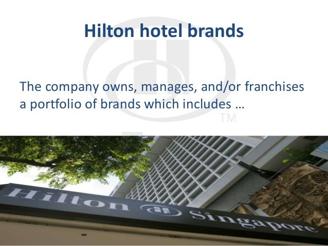 Hilton hotels brand differentiation through crm case study