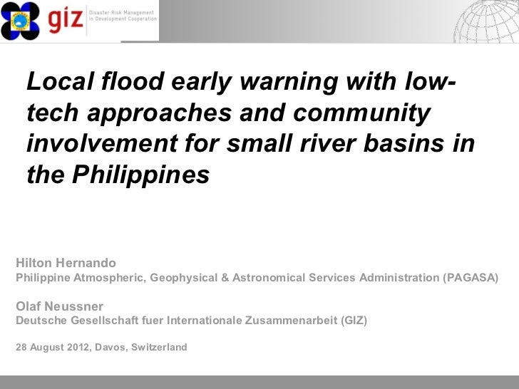 Local flood early warning with low- tech approaches and community involvement for small river basins in the PhilippinesHil...