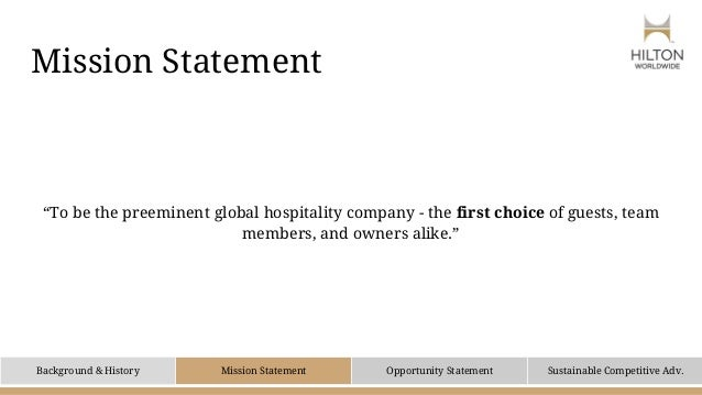the mission of hilton management essay Mission statement and organizational chart of hilton hotel can anyone help me find the mission statement and the organizational chart for hilton hotel 1 following.