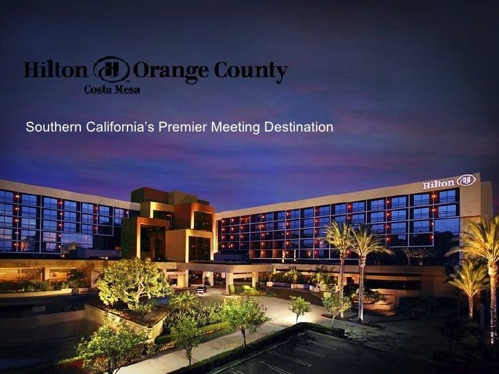 Southern California's Premier Meeting Destination