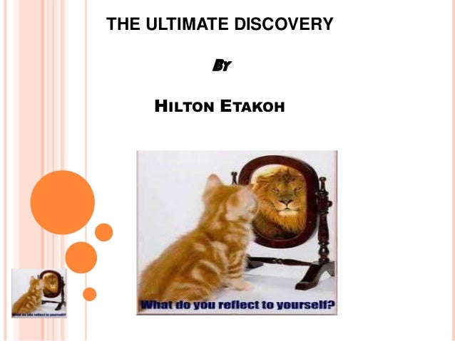 THE ULTIMATE DISCOVERY  BY HILTON ETAKOH
