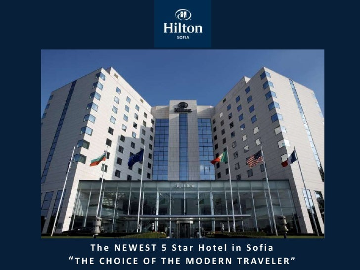"The NEWEST 5 Star Hotel in Sofia"" T H E C H O I C E O F T H E M O D E R N T R AV E L E R """