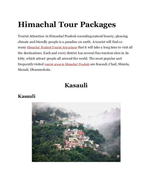Himachal Tour Packages Tourist Attraction in Himachal Pradesh unending natural beauty, pleasing climate and friendly peopl...