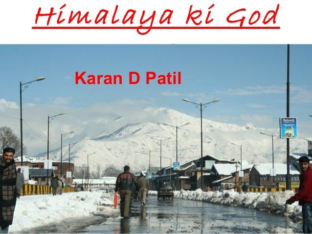 Himalaya ki GodmeKaran D Patil