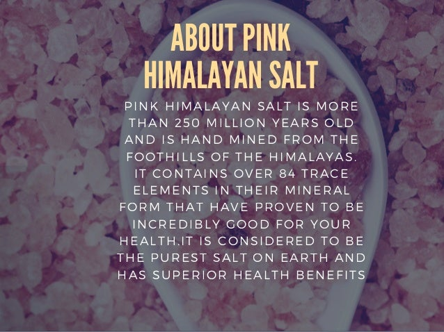 Himalayan salt  Slide 2