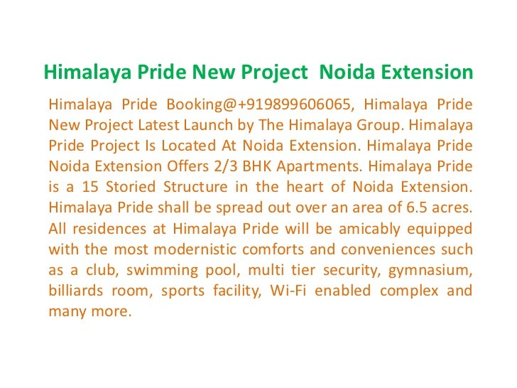 Himalaya Pride New Project Noida ExtensionHimalaya Pride Booking@+919899606065, Himalaya PrideNew Project Latest Launch by...