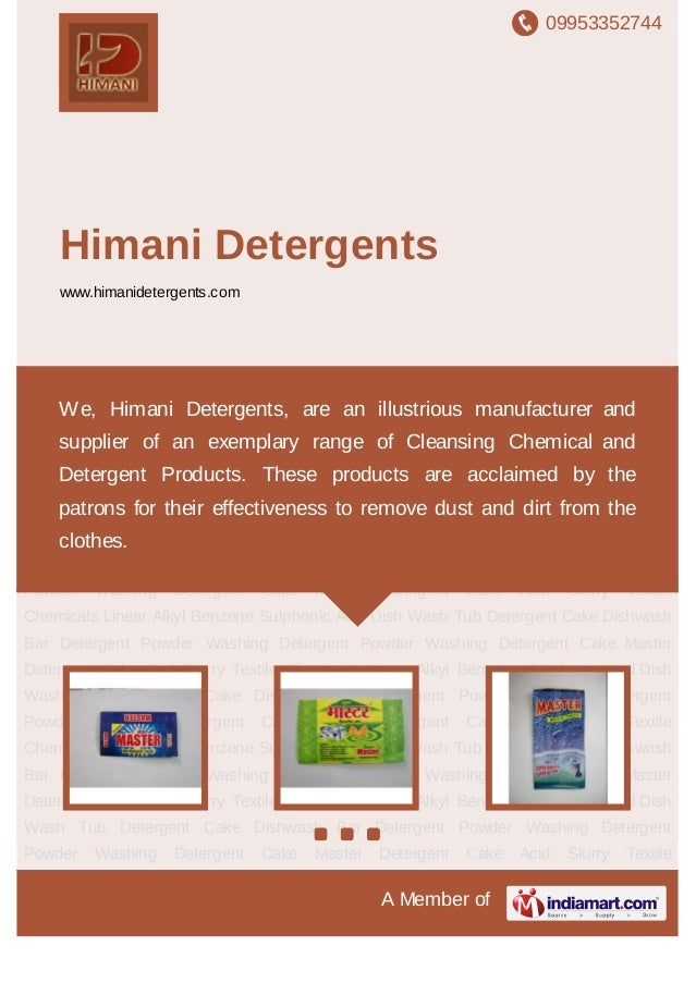 09953352744A Member ofHimani Detergentswww.himanidetergents.comDetergent Cake Dishwash Bar Detergent Powder Washing Deterg...