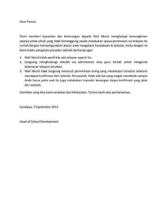Dear Parent, Demi memberi kepastian dan ketenangan kepada Wali Murid menghadapi kemungkinan adanya pihak-pihak yang tidak ...