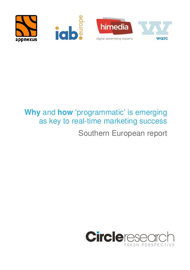 Why and how 'programmatic' is emerging  as key to real-time marketing success  Southern European report