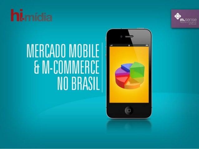 Pesquisa analisa o mercado de mobile e de m-commerce no Brasil