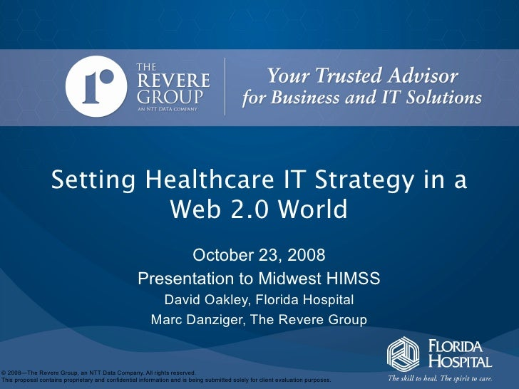 Setting Healthcare IT Strategy in a                            Web 2.0 World                                              ...