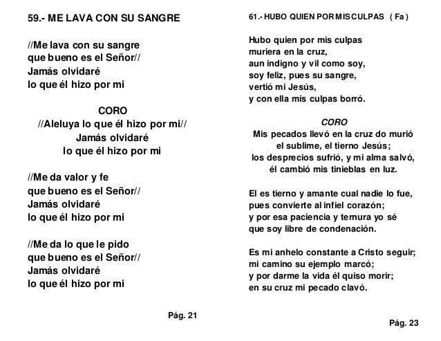 59.- ME LAVA CON SU SANGRE //Me lava con su sangre que bueno es el Señor// Jamás olvidaré lo que él hizo por mi CORO //Ale...