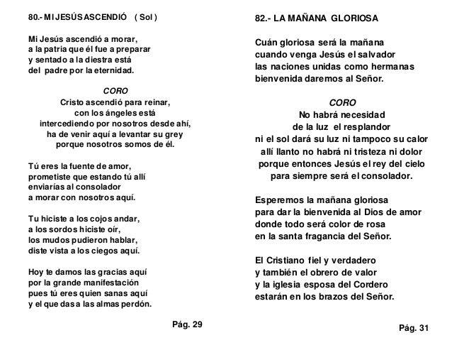 80.- MI JESÚS ASCENDIÓ ( Sol ) Mi Jesús ascendió a morar, a la patria que él fue a preparar y sentado a la diestra está de...