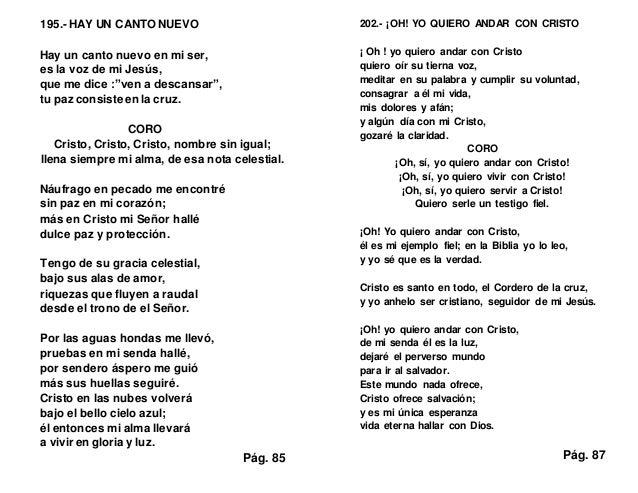 """195.- HAY UN CANTO NUEVO Hay un canto nuevo en mi ser, es la voz de mi Jesús, que me dice :""""ven a descansar"""", tu paz consi..."""
