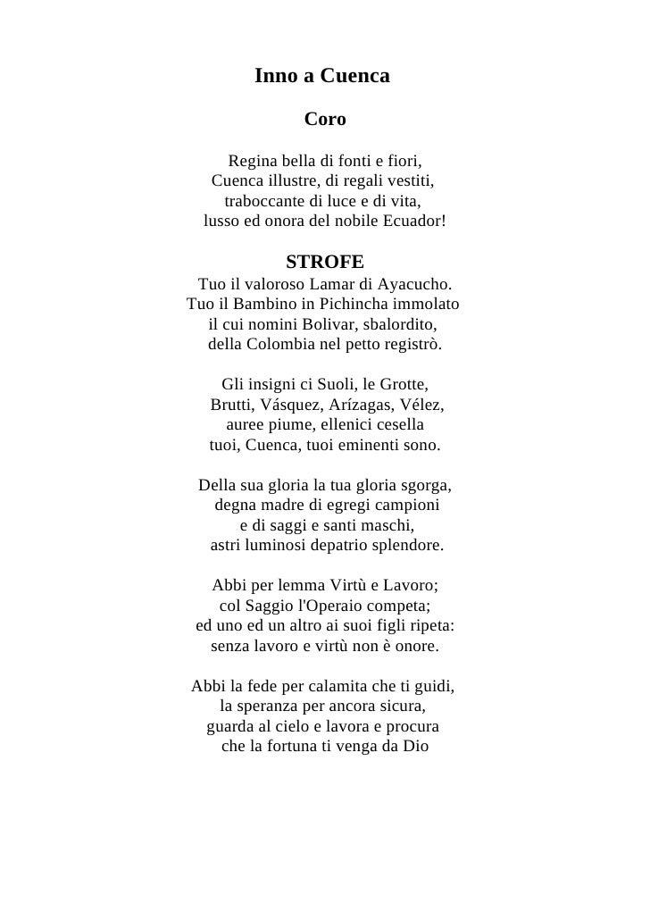 Inno a Cuenca                  Coro        Regina bella di fonti e fiori,    Cuenca illustre, di regali vestiti,      trab...